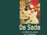 De Sade, το πάθος του κακού και η ιδεολογία του εικοστού αιώνα