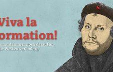 Viva la Reformation!