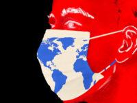 Ο κορωνοϊός, η παγκοσμιοποίηση και η συνωμοσιολογία